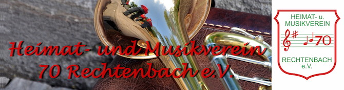 Heimat- und Musikverein 70 Rechtenbach e.V.